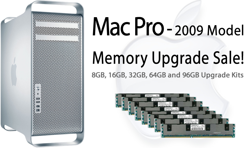 Mac Pro 2009 Memory Upgrade Sale!